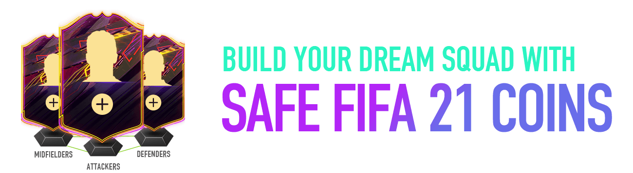 BUILD YOUR DREAM SQUAD WITH SAFE COINS